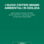 I nuovi criteri minimi ambientali in edilizia