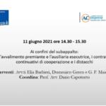 Ai confini del subappalto: l'avvalimento premiante e l'ausiliaria esecutrice, i contratti di continuativi di cooperazione e i distacchi