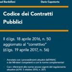 Codice dei Contratti Pubblici aggiornato al correttivo e annotato con gli atti attuativi e le norme complementari