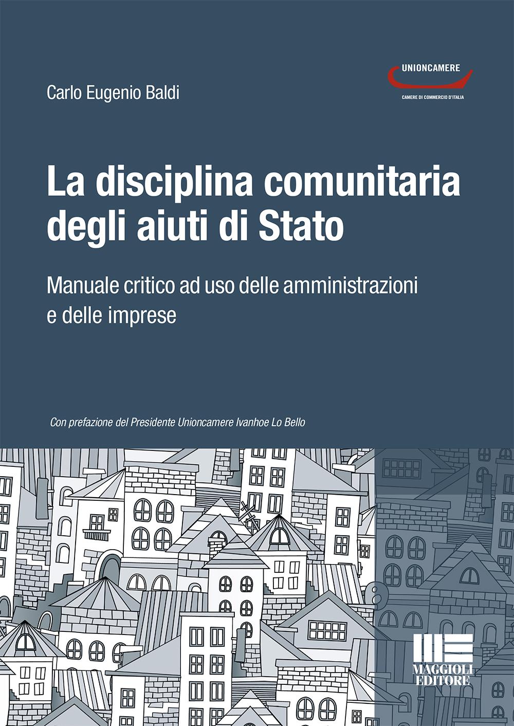 La disciplina comunitaria degli aiuti di Stato