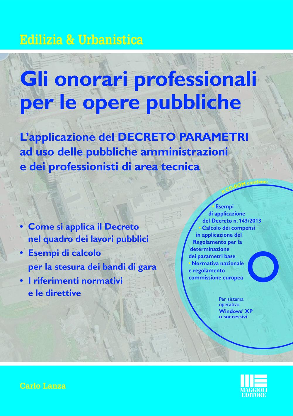 Gli onorari professionali per le opere pubbliche