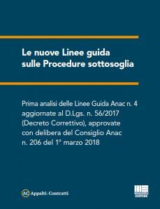 http://www.appaltiecontratti.it/le-nuove-linee-guida-sulle-procedure-soglia-scarica-lebook/